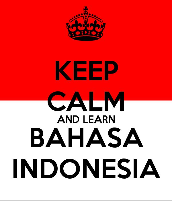 KEEP CALM AND LEARN BAHASA INDONESIA