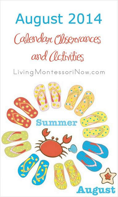 Blog post at LivingMontessoriNow.com : This post contains calendar observances and themed activities for August 2014. If you'd like an updated calendar for any year, you can fin[..]
