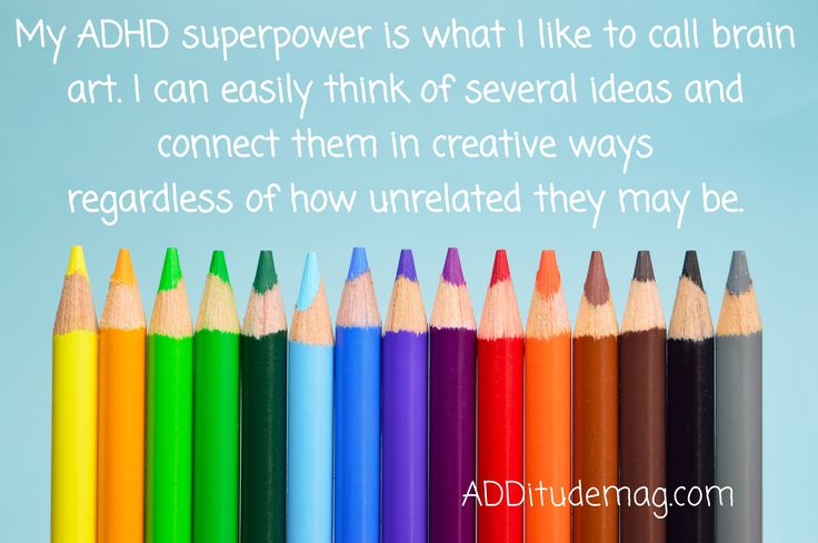 The positives of ADHD are numerous and mighty — creativity, empathy, and tenacity, just to name a few. Here, readers share their amazing superpowers.
