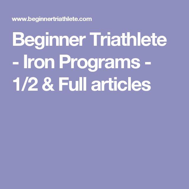 Beginner Triathlete - Iron Programs - 1/2 & Full articles