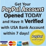 Get your PayPal Account Opened TODAY! Have it Verified with USA Bank Account within 7 Days!
