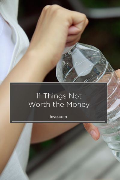 Skip the bottled water and these 11 things that are not worth the #money. www.levo.com