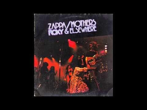 Frank Zappa/The Mothers - Roxy & Elsewhere -full album