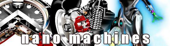 Nano Machines and You.