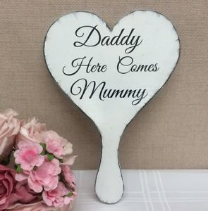Hand held wedding sign Daddy here comes Mummy bridesmaid page boy vintage
