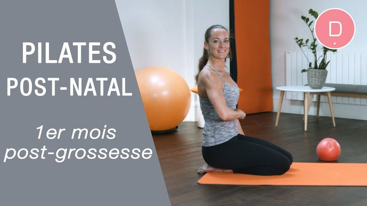 Pilates post-grossesse - 1er mois après l'accouchement - YouTube