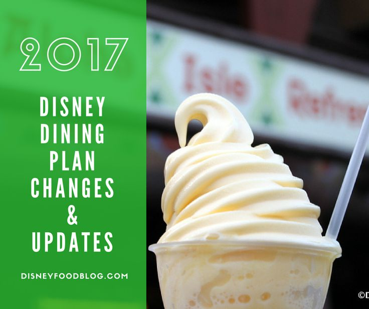 2017 Disney Dining Plan Changes and Updates!