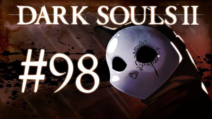 Dark Souls 2 Gameplay Walkthrough w/ SSoHPKC Part 98 - Ancient Dragon (+...
