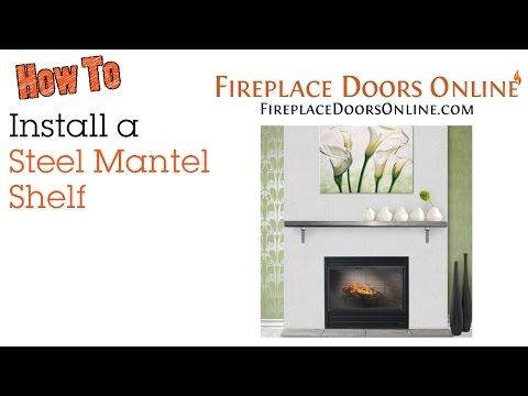 Installing a Steel Mantel Shelf - YouTube - Images About DIY Fireplace Tutorials On Pinterest
