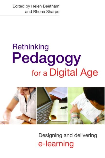 Beetham, H. & Sharpe, R. (Eds.). (2007). Rethinking Pedagogy for a Digital Age. Routledge.  978-0-415-40874-5  Should be on any educational technologist's or learning designer's bookshelf. Look for 2nd Edition fairly soon.