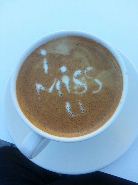 I miss you on coffee