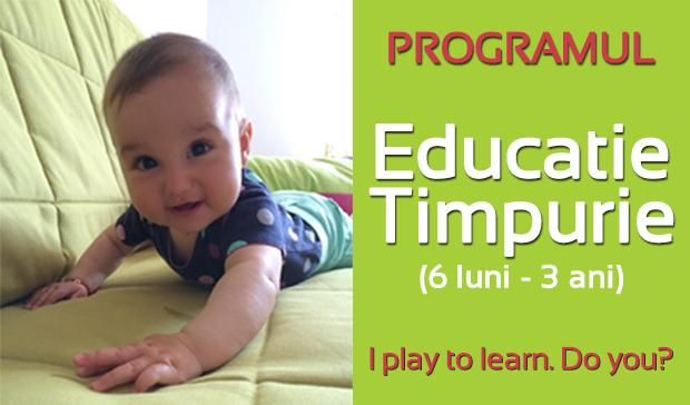 Program educatie timpurie (6 luni-3 ani) | Playful Learning