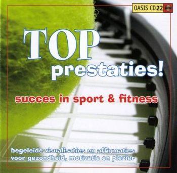 Topprestaties Succes in sport & fitness Oasis cd 22 -