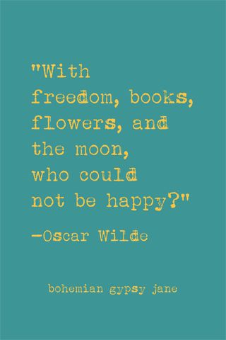 Oscar Wilde quote screensaver download - Bohemian Gypsy Jane