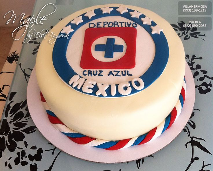 Pastel Del Cruz Azul Pasteles Maple Pinterest Cake