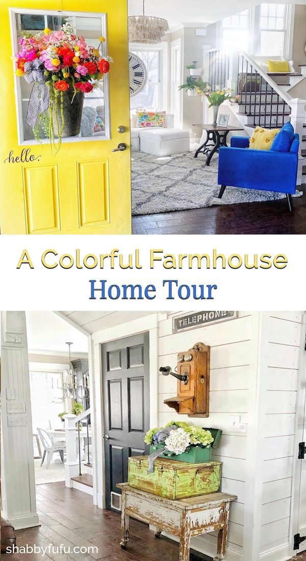 Colorful Farmhouse Style Home Tour In 2020 Farmhouse Style House Tours Farmhouse Renovation