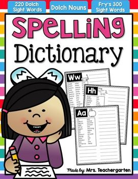 Spelling Dictionary - This Spelling Dictionary is perfect to help students independently find and spell words in their writing. It will help reinforce their vocabulary words, spelling words, sight words, or hard to spell words that have been taught or introduced.