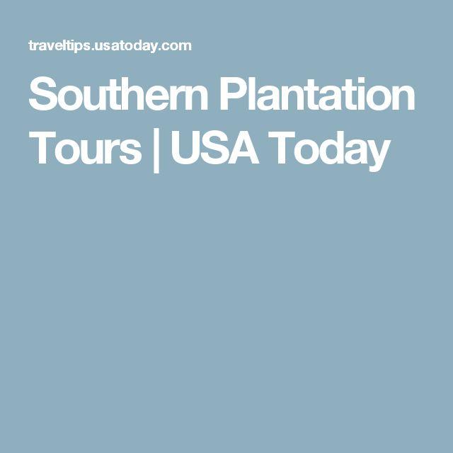 Southern Plantation Tours | USA Today
