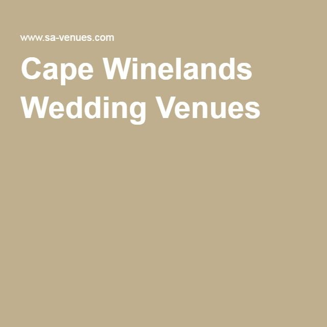 Cape Winelands Wedding Venues Reception For A At Elegant Country Houses Cosy Inns Rustic Barns And Exclusive Hotels In