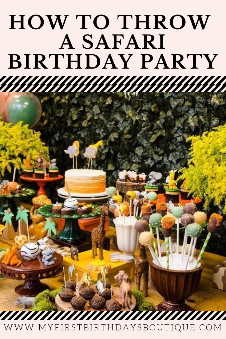967b71d724950 Ideas and inspirations for throwing an epic safari themed birthday party or jungle  themed birthday party