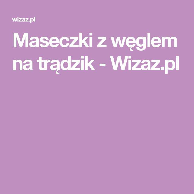 Maseczki z węglem na trądzik - Wizaz.pl