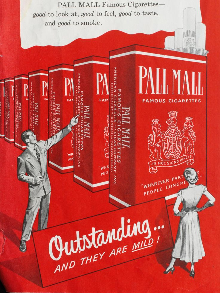 Pall Mall cigarettes ads Outstanding… and they are mild!