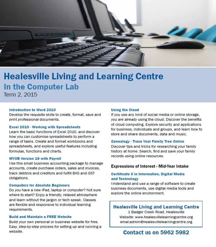Computer Courses at Healesville Living and Learning Centre - Term 2, 2105 http://www.healesvillelearningcentre.org