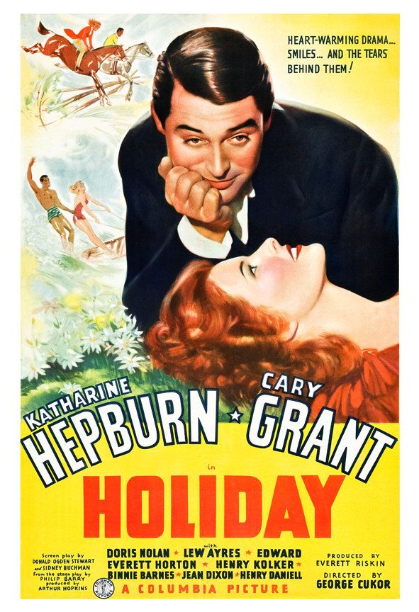 Holiday is a 1938 film directed by George Cukor, a remake of the 1930 film of the same name. The film is a romantic comedy which tells the story of a man who has risen from humble beginnings only to be torn between his free-thinking lifestyle and the tradition of his wealthy fiancée's family.  Stars Kate Hepburn, Cary Grant and features Doris Nolan, Lew Ayres, and Edward Everett Horton