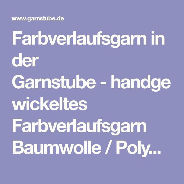 Farbverlaufsgarn in der Garnstube-handgewickeltes Farbverlaufsgarn Baumwolle / Polyacryl