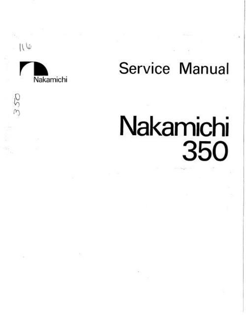 Nakamichi 350 Original Service Manual in PDF PDF format suitable for Windows XP, Vista, 7 DOWNLOAD