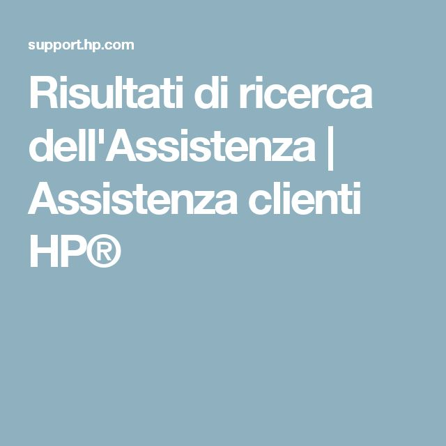 Risultati di ricerca dell'Assistenza | Assistenza clienti HP®