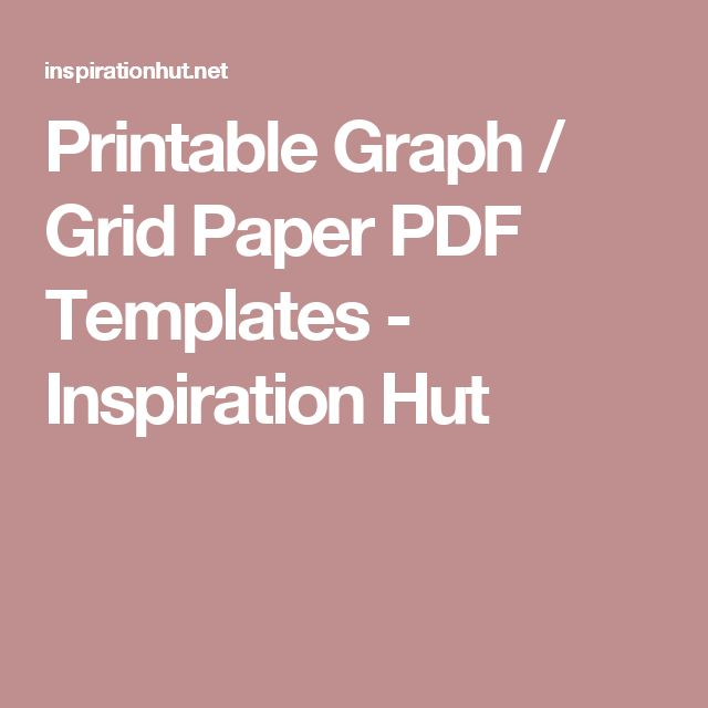 Printable Graph / Grid Paper PDF Templates - Inspiration Hut