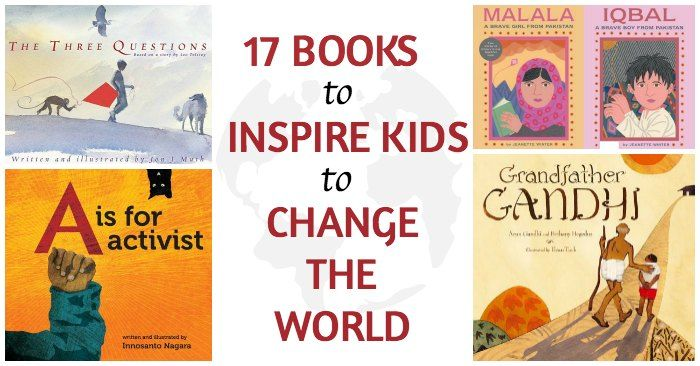 Picture books that will inspire kids to change the world. Children can have a positive impact. These books are excellent teaching tools.