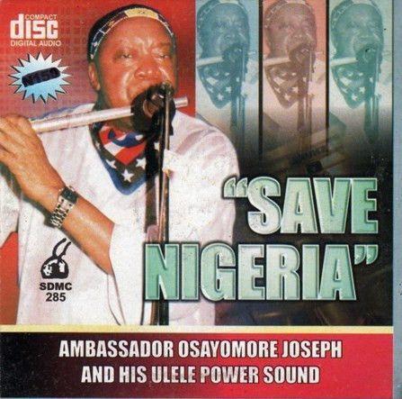 Osayomore Joseph - Save Nigeria - Video CD