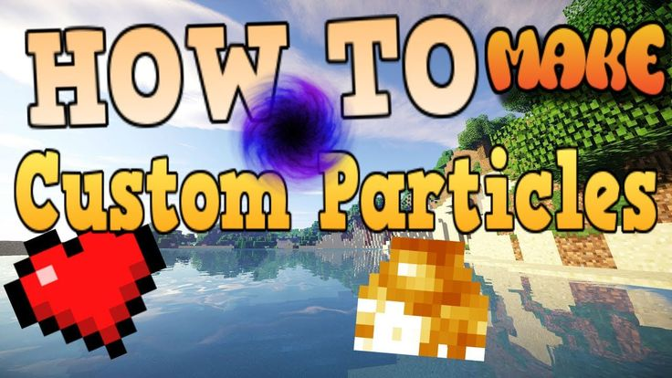 How To Make Custom Particles In Minecraft Bedrock Edition