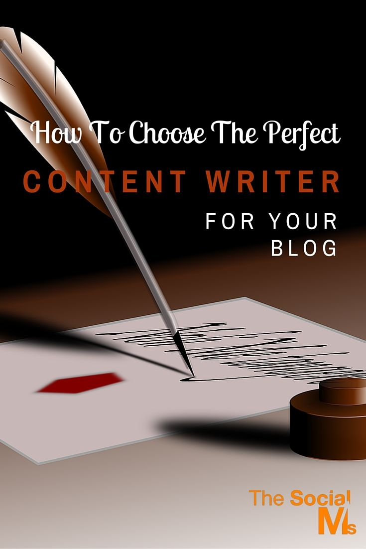 How To Choose The Perfect Content Writer (1)