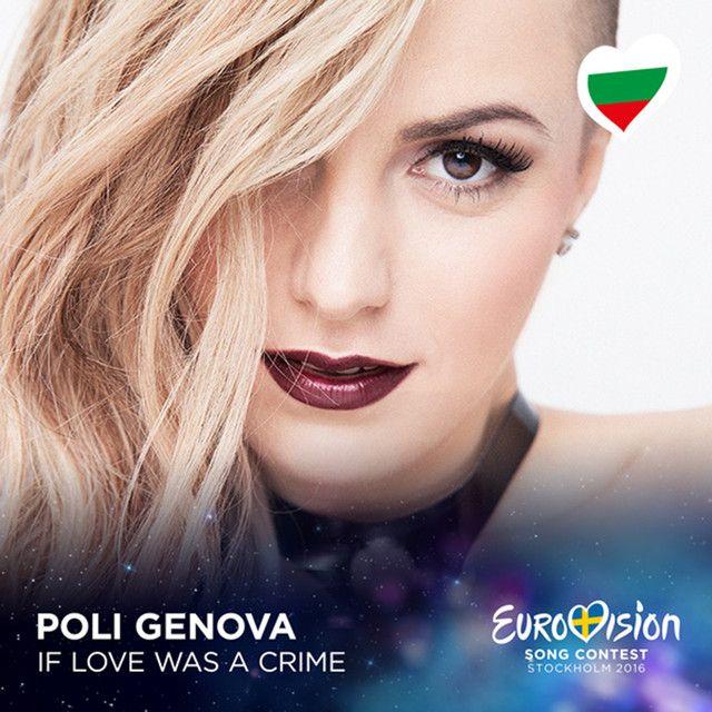 """If Love Was a Crime - Eurovision 2016 - Bulgaria"" by Poli Genova #Music"