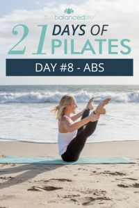21 Days of Pilates // Day 8 - Abs - The Balanced Life