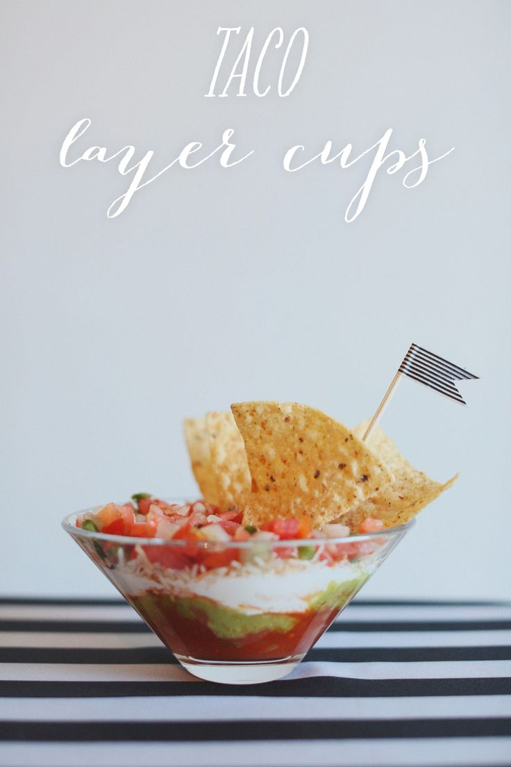 Taco Layer Cups #Photography #recipe #snacks