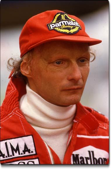 My mom is a huge fan of Nikki Lauda when she was 13 or 14 years old, because he's smart and perfection.