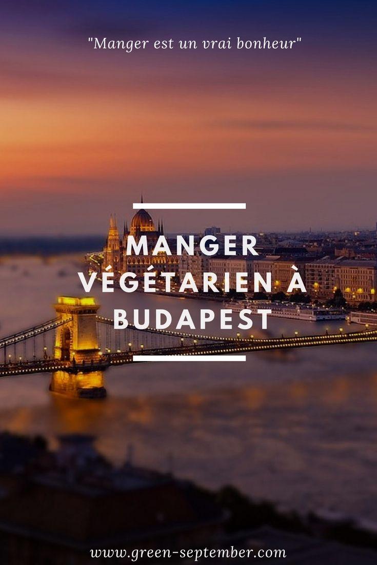 Manger végétarien à Budapest