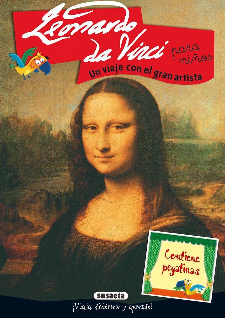 Leonardo da vincipara ni os un viaje con el gran artista for Editorial susaeta