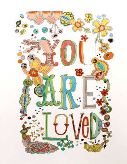 trust this (yes you) :: You Are Loved art print 85x11by pam garrison on Etsy
