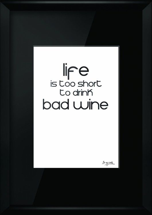 obrazy i inne - grafika-Life is Too Short...