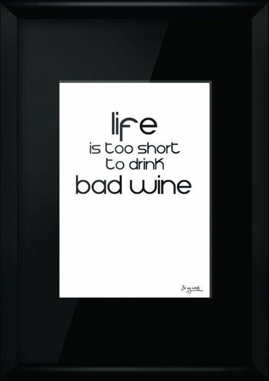 obrazy i inne - grafika-Life is Too Short...