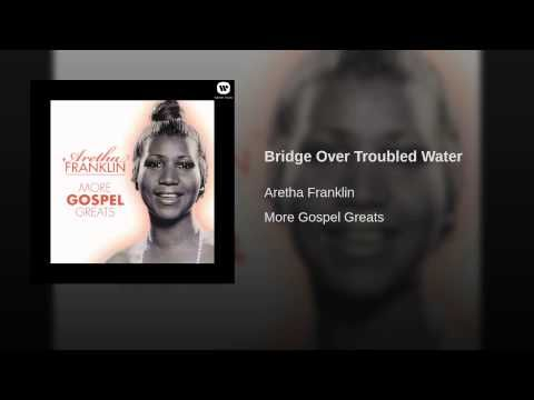 Bridge Over Troubled Water Youtube Bridge Over Troubled Water