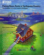 http://www.earthquakecountry.info/roots/index.php - USGS publication for earthquake facts and prep