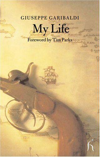 My Life (Hesperus Classics) by Giuseppe Garibaldi http://www.amazon.com/dp/1843910934/ref=cm_sw_r_pi_dp_c0i7wb0R7VR3M