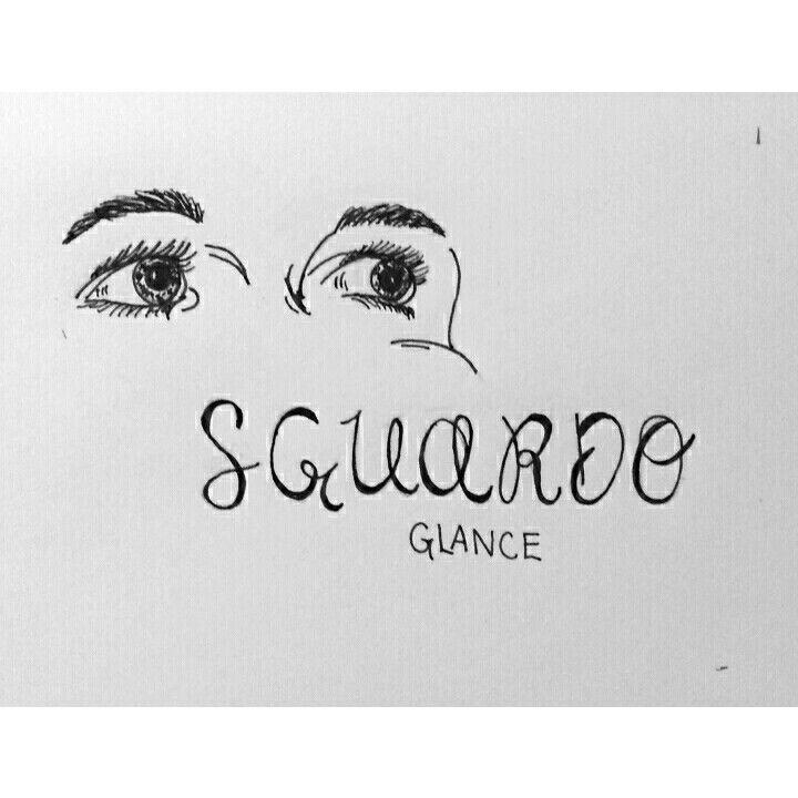 Learn Italian! Sguardo- glance, look autumnmccarty330 (instagram)
