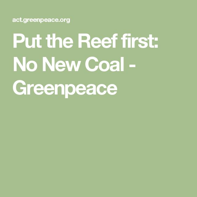 Put the Reef first: No New Coal - Greenpeace
